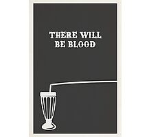 There Will Be Blood Photographic Print