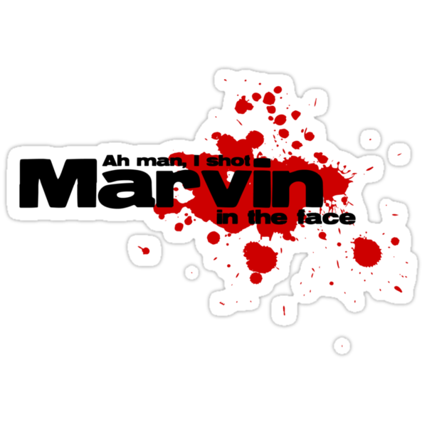 Ah man, I shot marvin in the face by Teevolution