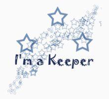 I'm a Keeper by Greta  McLaughlin
