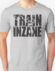 TRAIN INZANE (Frank Zane Tribute) T-Shirt