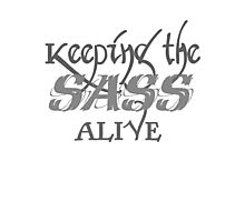 Keeping the SASS alive Photographic Print