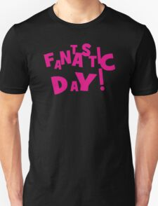 Fantastic Day! The Eighties T-Shirt