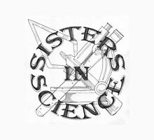 Sisters in Science Badge Unisex T-Shirt