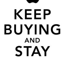 Keep Buying and Stay Loyal Sticker