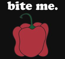 bite me. (red bell pepper) <white text> One Piece - Short Sleeve