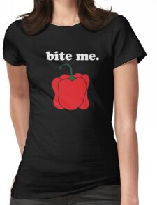 bite me. (red bell pepper) <white text> Womens Fitted T-Shirt