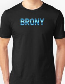 Brony - Metallic Text - Blue T-Shirt