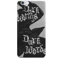 Dark Wings, Dark Words iPhone Case/Skin