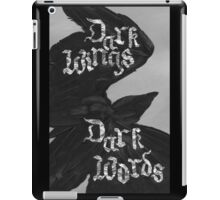 Dark Wings, Dark Words iPad Case/Skin