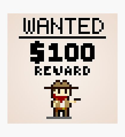 8-bit Wanted Poster Photographic Print