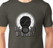 Are You My Mummy? (Alternate Text) Unisex T-Shirt