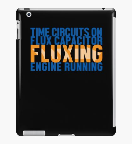 Back To The Future - Fluxing - Colored Clean iPad Case/Skin
