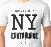 I SURVIVED THE NY CITY EARTHQUAKE Unisex T-Shirt