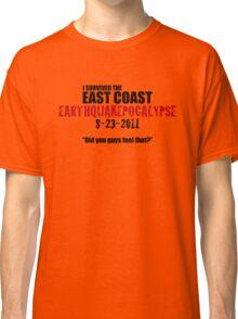 EARTHQUAKEPOCALYPSE 2011 Classic T-Shirt