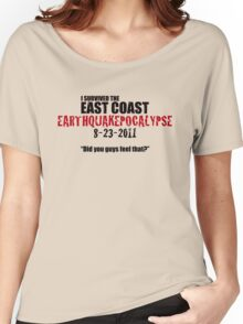 EARTHQUAKEPOCALYPSE 2011 Women's Relaxed Fit T-Shirt