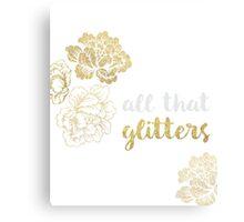 All That Glitters Canvas Print