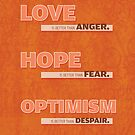 Love, Hope, and Optimism by fixtape