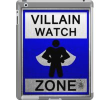 Villain Watch Zone iPad Case/Skin