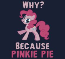 Because Pinkie Pie by hbah427