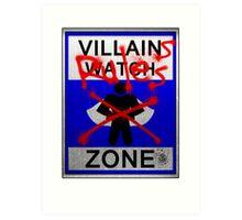 Villains Rules!  Art Print