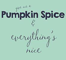 Pumpkin Spice by Skuishy