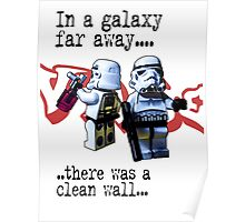In a galaxy..there was a clean wall by #fftw Poster