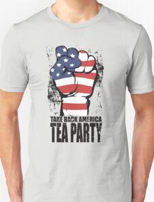 Take Back America Tea Party Shirt T-Shirt