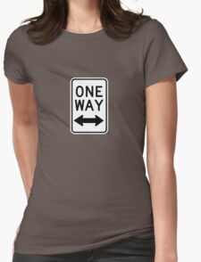 One Way Sign (Which Way?) Womens Fitted T-Shirt