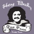 "Freddy Fender "" Hey Baby Que Paso""  by BUB THE ZOMBIE"