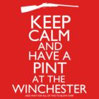 Shaun of the Dead - Keep Calm and Have A Pint At The Winchester by JordanDefty
