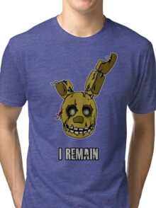 Five Nights at Freddy's - FNAF 3 - Springtrap - I Remain Tri-blend T-Shirt