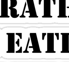 Right Now, I'd Rather Be Eating Pickles - Black Text Sticker