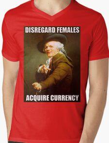 Disregard Females, Acquire Currency Mens V-Neck T-Shirt