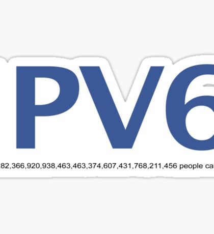 IPV6 340,282,366,920,938,463,463,374,607,431,768,211,456 people can like this Sticker