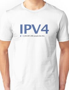 IPV4 4,294,967,296 people like this Unisex T-Shirt