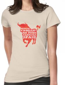 Running of the Bulls Womens Fitted T-Shirt