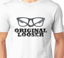 original looser Unisex T-Shirt