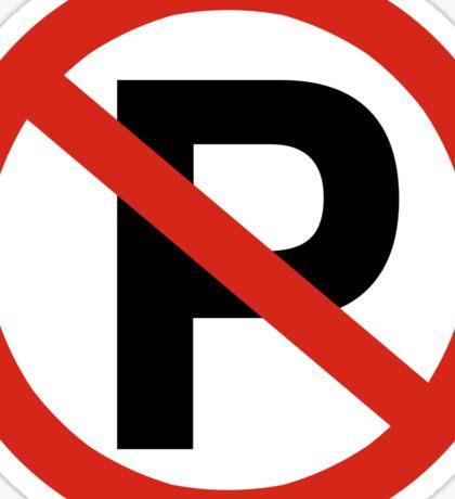 No Parking Sign Die Cut Sticker Sticker