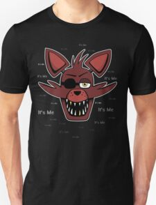 Five Nights at Freddy's - FNAF - Foxy - It's Me T-Shirt