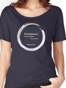 Quote About Motivation & Persistence Women's Relaxed Fit T-Shirt