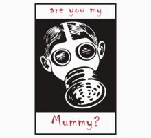 Are You My Mummy? Kids Tee