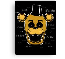 Five Nights at Freddy's - FNAF - Golden Freddy - It's Me Canvas Print