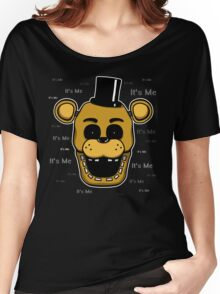 Five Nights at Freddy's - FNAF - Golden Freddy - It's Me Women's Relaxed Fit T-Shirt