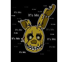 Five Nights at Freddy's - FNAF 3 - Springtrap - It's Me Photographic Print