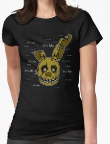 Five Nights at Freddy's - FNAF 3 - Springtrap - It's Me Womens Fitted T-Shirt