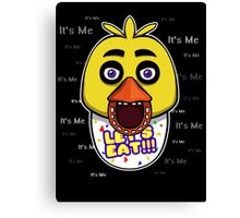 Five Nights at Freddy's - FNAF - Chica - It's Me Canvas Print