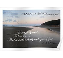 And what does the LORD require of you? Poster