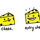 cheez extry cheez by Ollie Brock
