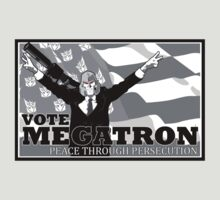 Vote Megatron by barry neeson