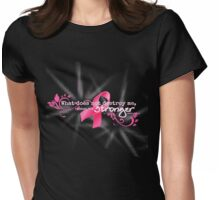 Breast Cancer Awareness Nietzsche Quote Womens Fitted T-Shirt